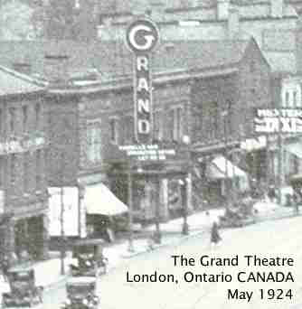 The Grand Theatre in London Ontario Canada May 1924